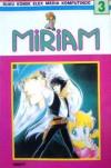 Miriam Vol. 3 - Kyoko Hikawa
