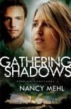 Gathering Shadows - Nancy Mehl
