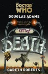 Doctor Who: City of Death - Gareth Roberts