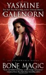 Bone Magic - Yasmine Galenorn