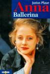 Anna Ballerina - Justus Pfaue