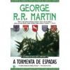 A Tormenta de Espadas (As Crónicas de Gelo e Fogo, #5) - Jorge Candeias, George R.R. Martin