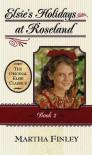 Elsie's Holidays Bk 2 (Original Elsie Classics) - Milton Finley