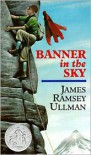 Banner in the Sky - James Ramsey Ullman