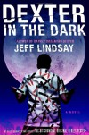 Dexter in the Dark - Jeff Lindsay