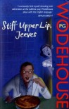 Stiff Upper Lip, Jeeves (Jeeves, #13) - P.G. Wodehouse