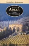 Lato w Toskanii - Elizabeth Adler