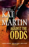 Against the Odds - Kat Martin