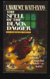 The Spell of the Black Dagger - Lawrence Watt-Evans