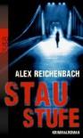 Staustufe - Alex Reichenbach