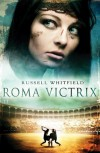 Roma Victrix - Russell Whitfield