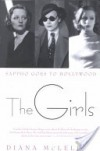 The Girls: Sappho Goes to Hollywood - Diana McLellan