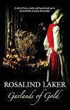 Garlands of Gold - Rosalind Laker