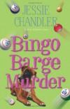 Bingo Barge Murder - Jessie Chandler