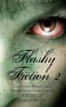 Flashy Fiction and Other Insane Tales 2 - Jen Wylie, Sean Hayden