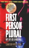 First Person Plural: My Life as a Multiple - Ph.d.,  Cameron West