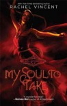(My Soul to Take (Original)) By Vincent, Rachel (Author) Paperback on (08 , 2009) - Rachel Vincent