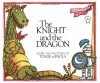 The Knight and the Dragon (Paperstar Book) - Tomie dePaola