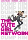 The Cute Girl Network - M.K. Reed, Greg Means, Joe Flood