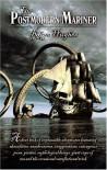 The Postmodern Mariner - Rhys Hughes