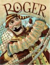 Roger, the Jolly Pirate - Brett Helquist