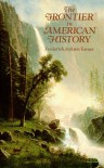 The Frontier in American History - Frederick Jackson Turner