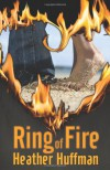 Ring of Fire - Heather Huffman