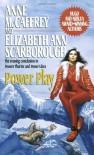Power Play  - Anne McCaffrey, Elizabeth Ann Scarborough