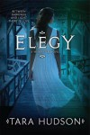 Elegy (Hereafter #3) - Tara Hudson