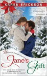 Jane's Gift - Karen  Erickson