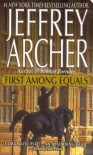 First Among Equals - Jeffrey Archer