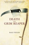 Death of a Grim Reaper - Bali Fields