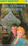 The Invisible Intruder - Carolyn Keene