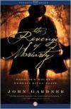 The Revenge of Moriarty: Sherlock Holmes' Nemesis Lives Again - John E. Gardner