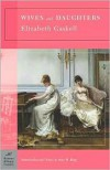 Wives and Daughters (Barnes & Noble Classics Series) - Elizabeth Gaskell, Amy King