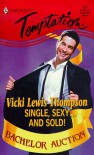 Single, Sexy ... And Sold! (Bachelor Auction) - Vicki Lewis Thompson