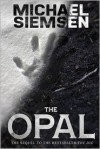 The Opal - Michael Siemsen