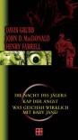 Die Nacht des Jägers / Kap der Angst / Was geschah wirklich mit Baby Jane? - Davis Grubb, John D. MacDonald, Henry Farrell
