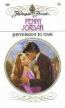 Permission to Love (Harlequin Presents, No 868) - Penny Jordan