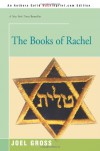 The Books of Rachel - Joel Gross
