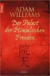 Der Palast der Himmlischen Freuden - Adam Williams