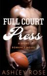 Full Court Press - Ashley  Rose