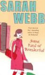 Some Kind of Wonderful - Sarah Webb