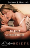 Silent Surrender - Barbara J. Hancock