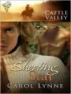 Cattle Valley: Shooting Star - Carol Lynne