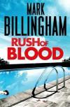 Rush of Blood - Mark Billingham