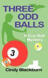 Three Odd Balls - Cindy Blackburn