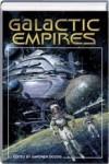 Galactic Empires - Stephen Baxter, Gardner R. Dozois, Ian McDonald, Peter F. Hamilton, Robert Reed, Alastair Reynolds, Neal Asher