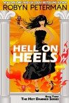 Hell On Heels: Book Three The Hot Damned Series - Robyn Peterman