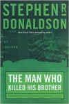 The Man Who Killed His Brother (Man Who Series #1) -